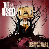 Lies for the Liars [Clean] - The Used