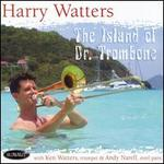 The Island of Dr. Trombone [Bonus Tracks]