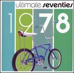Ultimate Seventies: 1978