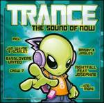 Trance: The Sound of Now [Single Disc]