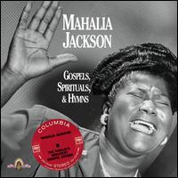 Gospels, Spirituals & Hymns - Mahalia Jackson