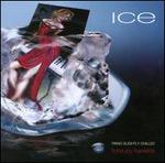 Ice: Piano Slightly Chilled