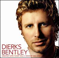 Greatest Hits: Every Mile a Memory - Dierks Bentley