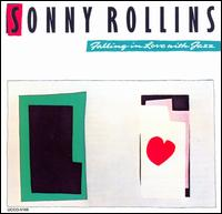 Falling in Love with Jazz - Sonny Rollins