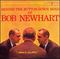 Behind the Button-Down Mind of Bob Newhart - Bob Newhart