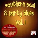 Southern Soul and Party Blues, Vol. 1