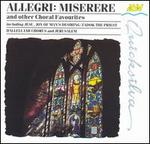 Allegri: Miserere and other Choral Favourites