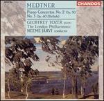 Medtner: Piano Concertos Nos. 2 & 3