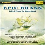 Epic Brass: British Music for Brass Band