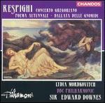 Respighi: Concerto Gregoriano: Poema Autunnale; Ballata delle Gnomidi
