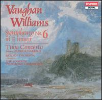 Vaughan Williams: Symphony No. 6; Tuba Concerto - Patrick Harrild (tuba); London Symphony Orchestra; Bryden Thomson (conductor)