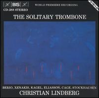 The Solitary Trombone - Christian Lindberg (trombone)