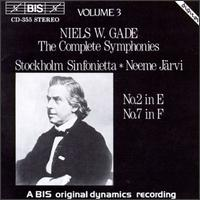 Niels W.Gade: The Complete Symphonies, Vol. 3  - Stockholm Sinfonietta; Neeme J�rvi (conductor)