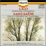 Edouard Lalo: Symphonie Espagnole; Camille Saint-Sa?ns: Violin Concerto No. 3