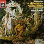 Mendelssohn: a Midsummer Night's Dream ~ Previn