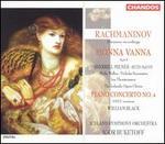 Rachmaninov: Monna Vanna; Piano Concerto No. 4