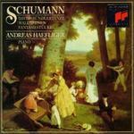 Schumann: DavidsbnndlertSnze; Waldszenen; Fantasiestncke