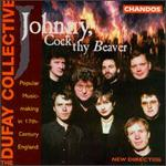 Johnny, Cock Thy Beaver-Popular 17th-Century English Music