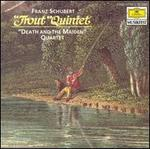 "Schubert: ""Trout"" Quintet; ""Death and the Maiden"" Quartet"