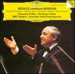 Conducts Webern