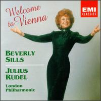 Welcome to Vienna - Beverly Sills (soprano); London Philharmonic Orchestra; Julius Rudel (conductor)
