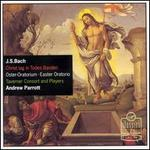 Easter Oratorio / Christ Lag in Todes Banden