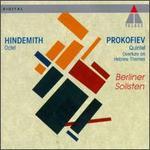 Paul Hindemith: Octet; Sergey Prokofiev: Quintet; Overture on Hebrew Themes