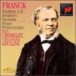 Franck: Symphony in D Minor; Symphonic Variations