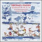 Michael Haydn: Symphonies 21, 30, 31, 32