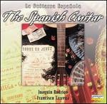 The Spanish Guitar: Joaquin Rodrigo; Francisco Tarrega