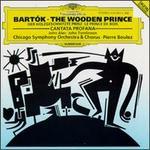 BTla Bart=k: Cantata Profana; The Wooden Prince