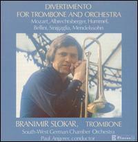 Divertimento for Trombone and Orchestra - Branimir Slokar (trombone); Southwest German Chamber Orchestra (Pforzheim); Paul Angerer (conductor)