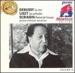Debussy: La mer; Liszt: Les préludes; Scriabin: Poème de l'extase