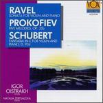 Ravel: Sonata for Violin and Piano/Prokofiev: 5 Melodies for Violin and Piano, Op,35b/Schubert: Fantasia in C Major