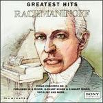 Sergei Rachmaninoff: Greatest Hits