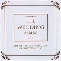 The Wedding Album - English Chamber Orchestra (chamber ensemble); Felicity Lott (soprano); I Solisti Veneti; Marie-Claire Alain (organ);...