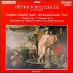 Dietrich Buxtehude: Complete Chamber Music, Vol. 1