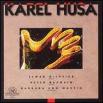 Husa: Violin Sonata; Piano Sonata No. 2; 12 Moravian Songs