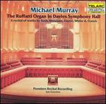The Ruffatti Organ in Davies Symphony Hall