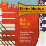 Olivier Messiaen: Quartet for the End of Time; Bart=k: Contrasts