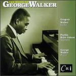 The Music of George Walker