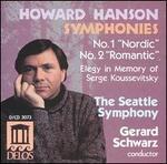 Hanson: Symphonies No. 1 (Nordic) and No. 2 (Romantic) / Elegy in Memory of Serge Koussevitsky