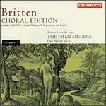 Britten: Choral Edition, Volume 1