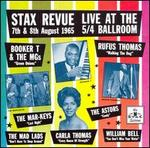 Stax Revue Live at the 5/4 Ballroom: 7th & 8th August 1965