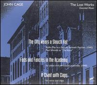 Cage: The City Wears a Slouch Hat/Fads & Fancies in the Academy/A Chant with Claps - Alice Horn (voices); Brian Brandt (voices); Charles Wood (whistle); Charles Wood (voices); David Avidor (voices);...