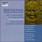 Beethoven: Cantate Der Glorreiche Augenblick / Cantate Auf Die Erhebung Leopold Des Zweiten Zur Kaiserwu? Rde