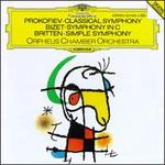 Prokofiev: Classical Symphony; Britten: Simple Symphony; Bizet: Symphony in C