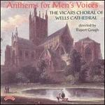 Anthems for Mens Voices