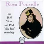 """Rosa Ponselle: 1939 Victor & 1954 """"Villa Pace"""" Recordings"""