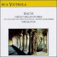 Bach: Great Organ Works - Virgil Fox (organ)